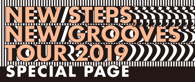 NEW STEPS, NEW GROOVES TOUR 2019