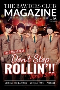 "vol.8<br><span style=""font-size:90%"">特集:「DON'T STOP ROLLIN'!!」Inside Story</span>"