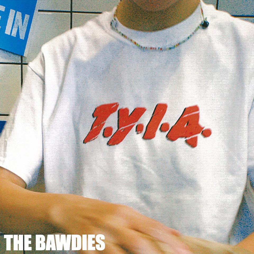 Thebawdies_tyia_jkt_image