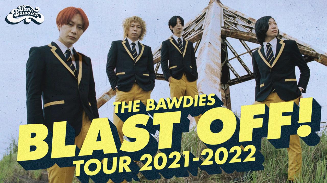 BLAST OFF! TOUR 2021-2022