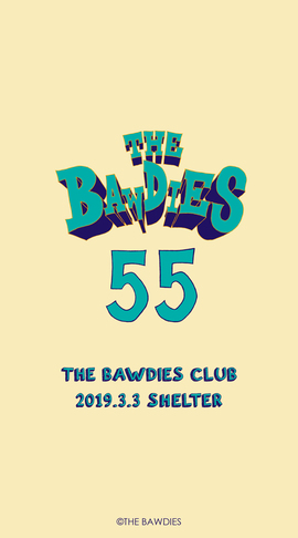 "2019年3月(THE BAWDIES""Route 55""GOODS)"